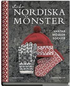 Sticka nordiska mönster / Johanna Wallin