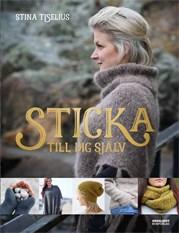 Sticka till mig själv / Stina Tiselius