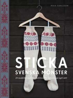 Sticka svenska mönster / Maja Karlsson