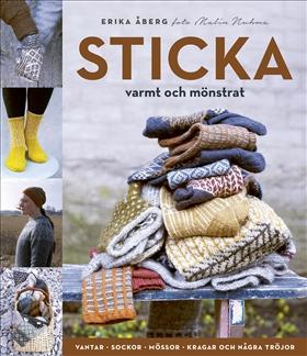 Sticka varmt och mönstrat   Erika Åberg 1e44374d1d416